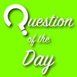 Image for the Tweet beginning: **Question of the Day**  What is