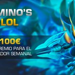 Image for the Tweet beginning: ¡Mañana tenemos #DominosGo4LoL y 100€