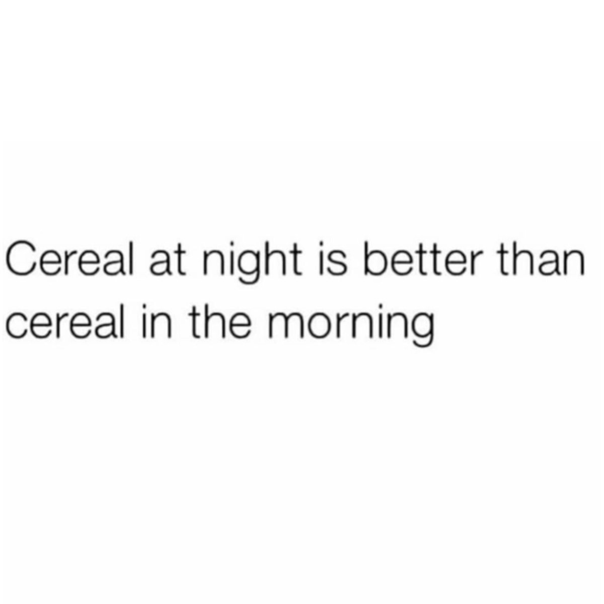 When do y'all prefer to eat cereal? 👇🥣🤔