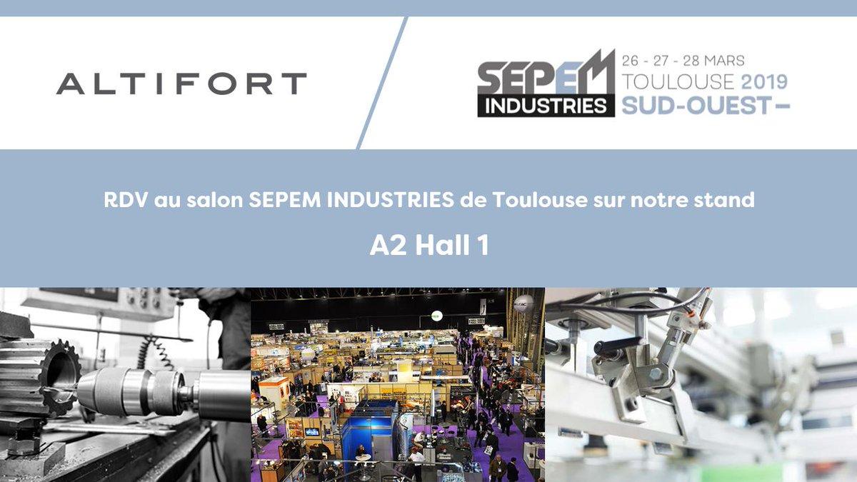 ALTIFORT participe au salon @sepemindustries de #Toulouse du 26 au 28 mars prochain 📆 Venez nous rencontrer sur notre Stand A2 Hall 1! #industrie…