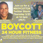 Join us here at noon today for a Twitter Storm to show support for @BLMLA's #Boycott24 campaign of @24hourfitness. We'll be helping lift up the names of #AlbertRamonDorsey and #DennisToddRogers #BlackLivesMatter
