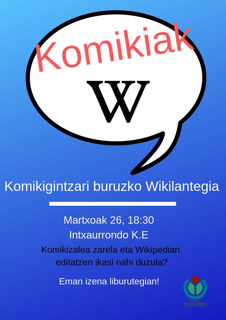 [Eibar Blogak] Komikigintzari buruzko Wikilantegia Intxaurrondo Kultur Etxean asteartean, hilak 26, 18:30ean http://dlvr.it/R1JM2j
