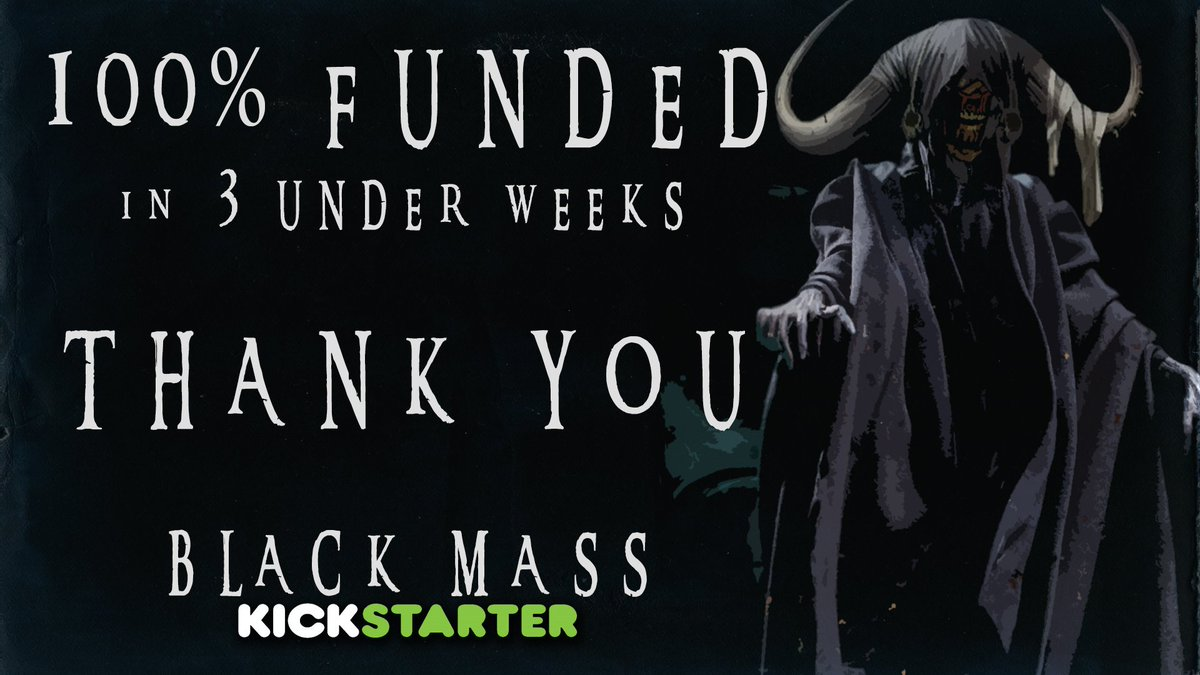WE. DONE. IT! BLACK MASS IS 100% FUNDED!   Guys this is incredible, we have just smashed the 100% funded milestone on @kickstarter. From the bottom of my heart, this means everything to me - THANK YOU #DarknessIsComing #Horror #IndieFilm #Kickstarter   https://www.kickstarter.com/projects/scottlyus/black-mass-a-gothic-horror-film?ref=project_build# …