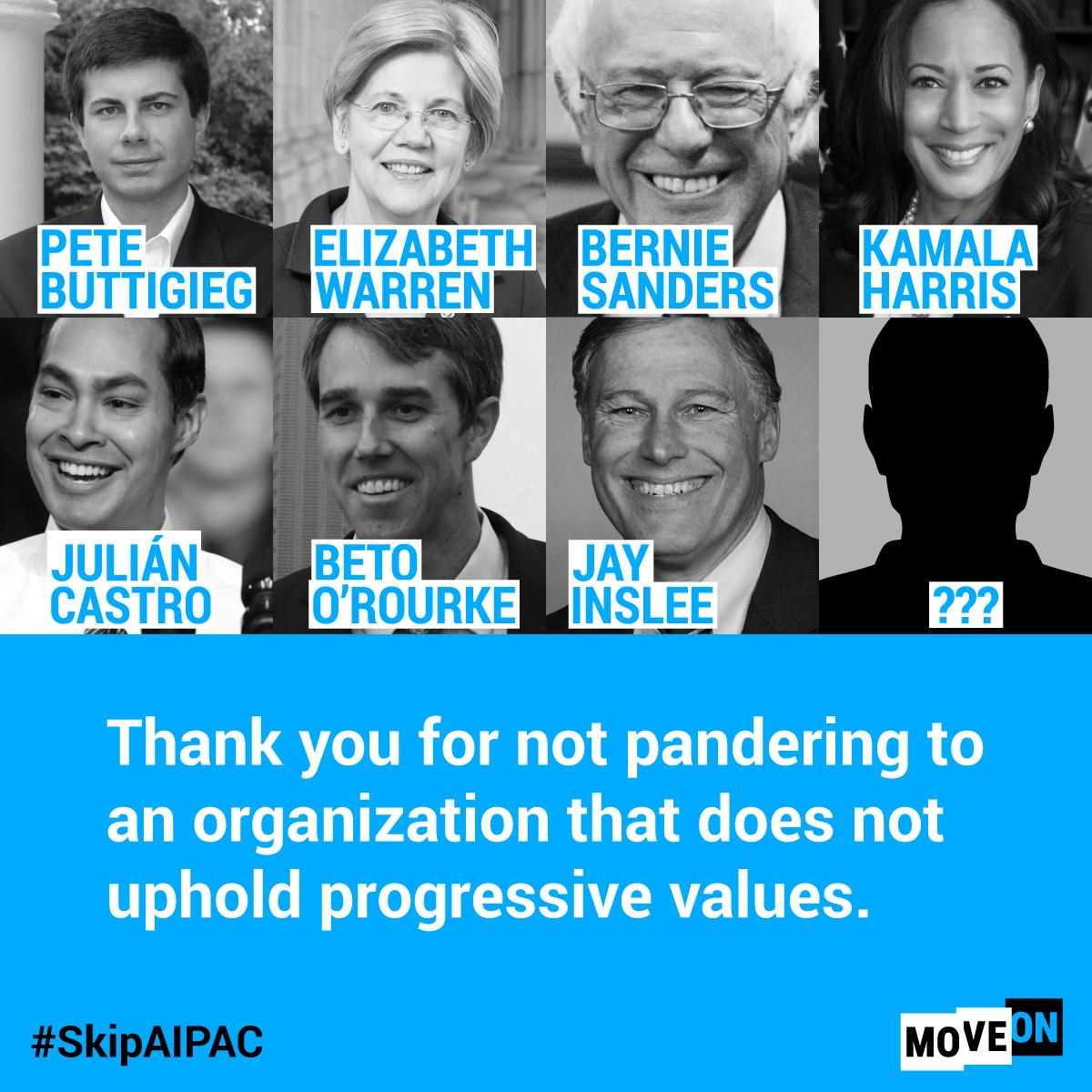 & the list of 2020 presidential candidates who have made the decision to #SkipAIPAC continues to grow. Thank you for your leadership here @PeteButtigieg, @ewarren, @BernieSanders, @KamalaHarris, @JulianCastro, @BetoORourke, @JayInslee... who is next?