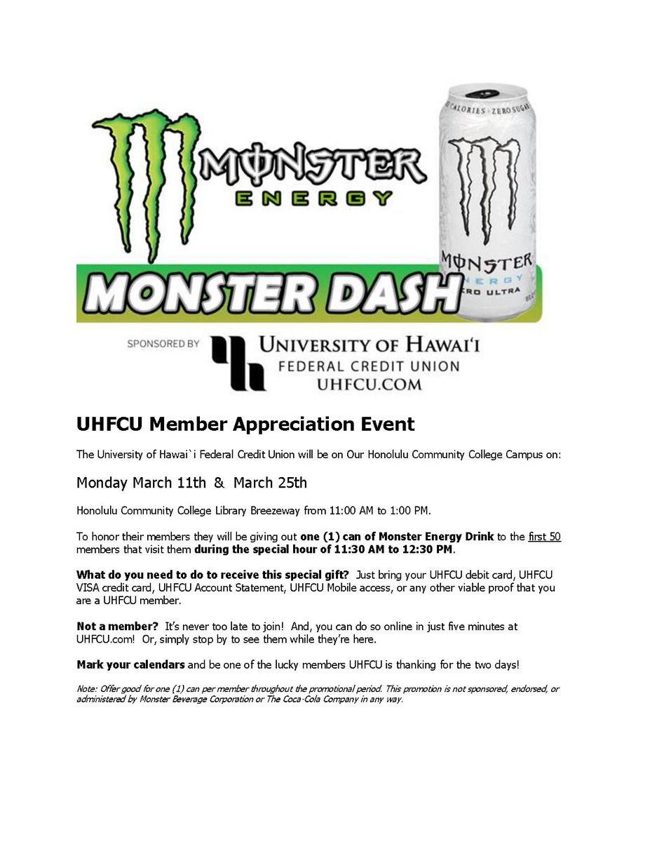 ... (debit/credit card, statement, etc) rcv one (1) can of Monster Energy Drink btwn 11:30-12:30; apps avail for non-members to join http://uhfcu.com ...