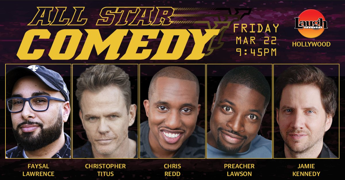 test Twitter Media - #LosAngeles come and check out the #saturdaynightlive cast member @Reddsaidit and #AmericasGotTalent finalist @PreacherLawson along with the amazing @Face_Law, the hilarious @TitusNation, the superb @JamieKennedy perform #standupcomedy at #Hollywood. Tix @ https://t.co/uI0rlxDyX5 https://t.co/gfz5SMiuAy