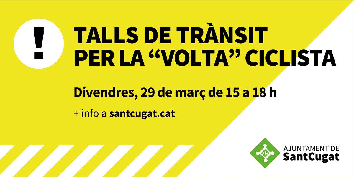 📢El proper divendres 29 de març #SantCugat acollirà el final de la 5ena etapa de la 99a Volta Ciclista a Catalunya. La mobilitat es veurà afectada ja que la cursa obligarà a tallar de 15 a 18 hores tot el tram del recorregut 🚴🏿♀️🚴🏿♂️🚴🏿♀️Itineraris alternatius 👉🏽https://t.co/wODAhy7LiT