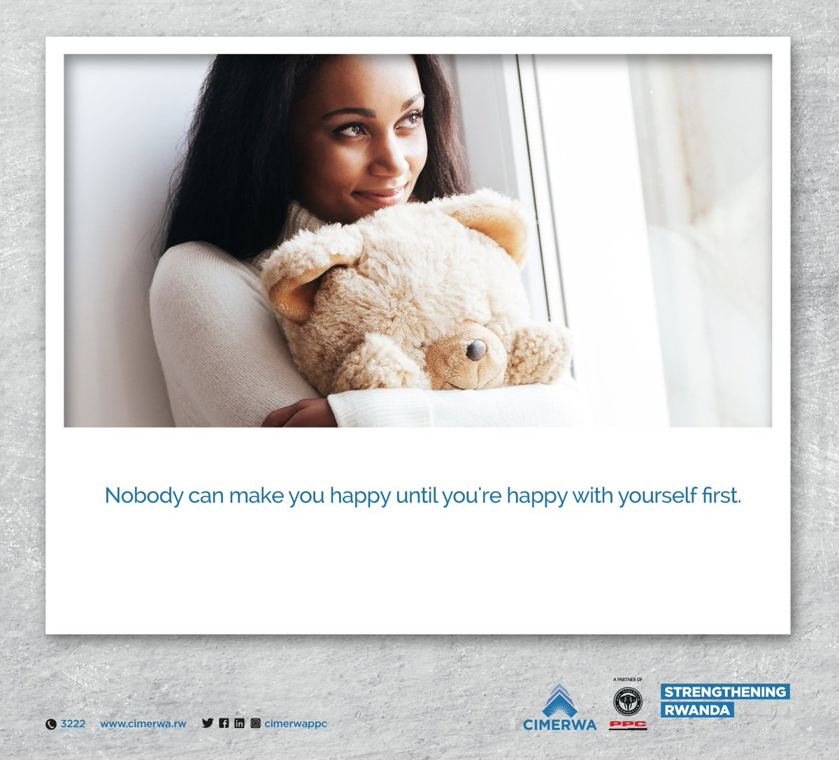#SaturdayFunDay Nobody can make you happy until you&#39;re happy with yourself first.  Make this weekend yours!  #CIMERWA #StrengtheningRwanda<br>http://pic.twitter.com/osb8PFb57g