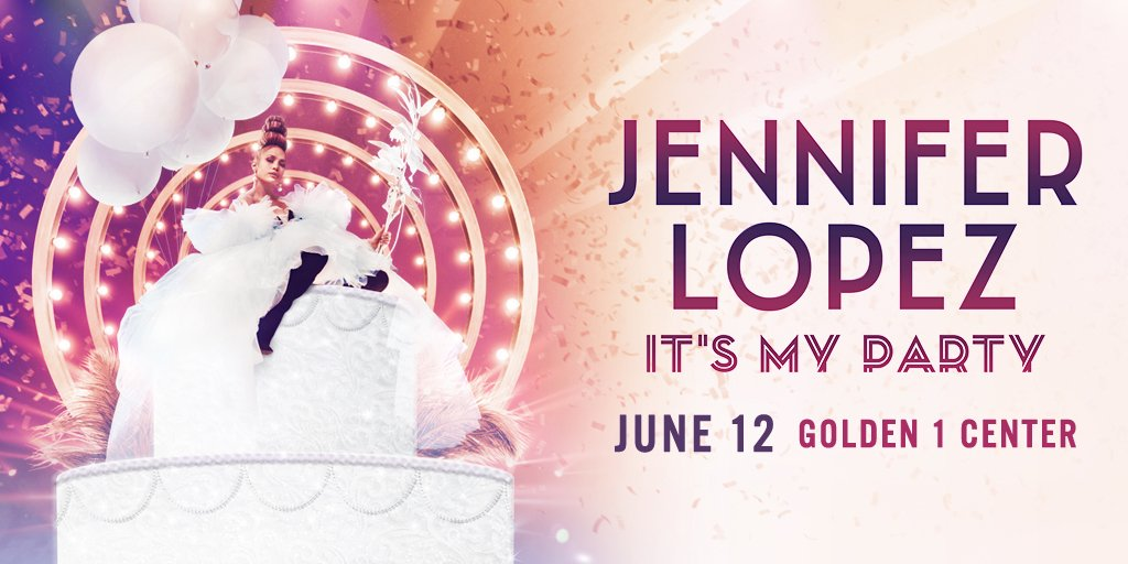 """JUST ANNOUNCED: @JLo is celebrating her birthday with you on the """"It's My Party"""" Tour in Sacramento on June 12!   Presales start March 26 at 10 am ✨"""