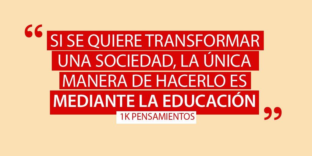 La educación es uno de nuestros mejores aliados para crecer como sociedad. Hoy, recordamos la importancia de poder recibir una educación de calidad con esta #Quote de @1KPensamientos. ¡Comparte si piensas lo mismo!