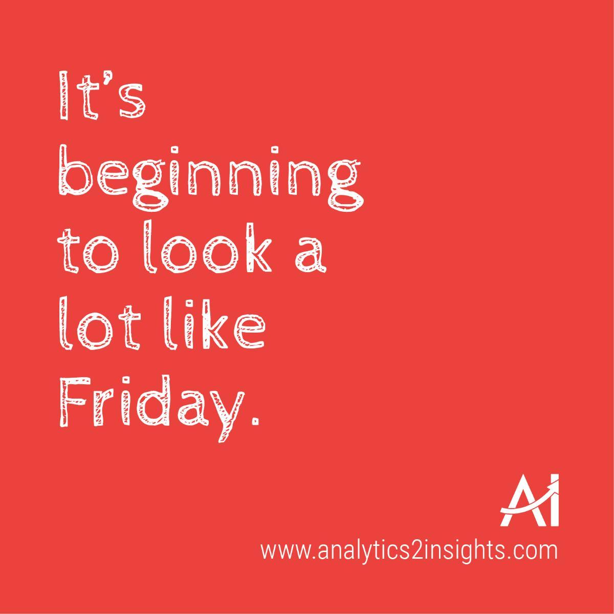 Analytics2Insights's photo on Happy Friyay