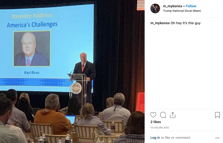 Delivering the keynote to payday lenders meeting at Trump Doral this week:  GOP political strategist Karl Rove.  Via @1100Penn: http://bit.ly/2TqQ3vc
