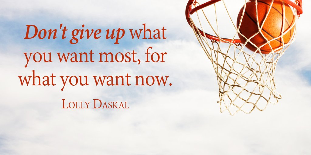 Don't give up what you want most, for what you want now. - Lolly Daskal #quote