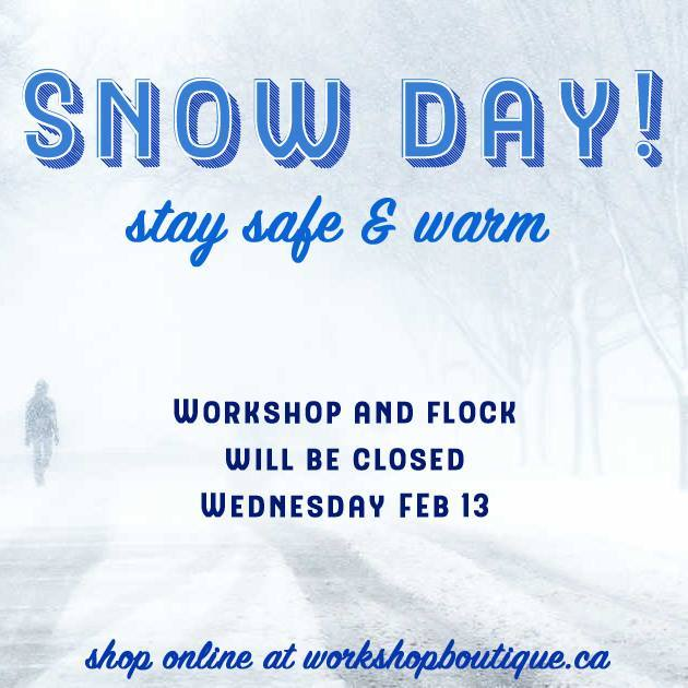 Snowmageddon is coming so we&#39;re taking a snow day! We&#39;ll be back at it on Thursday Feb 14 or you can get your Canadian Made fix in our web store. Stay safe everyone! <br>http://pic.twitter.com/Se0lfDvAex