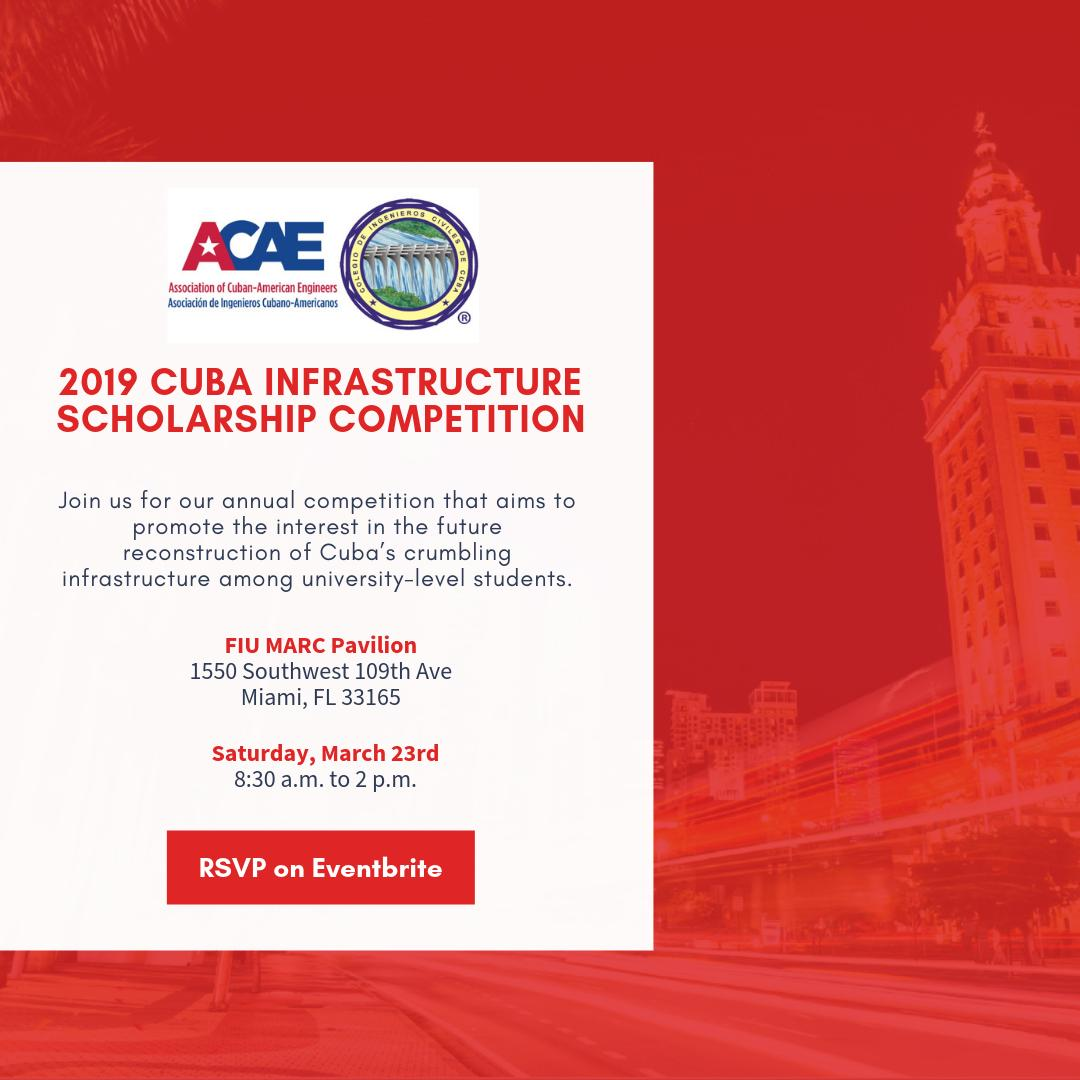 Join us for the 2019 Cuba Infrastructure Scholarship Competition on March 23rd at the FIU Marc Pavilion from 8:00 AM to 2:00 PM. RSVP Here: http://bit.ly/2WgC9h5