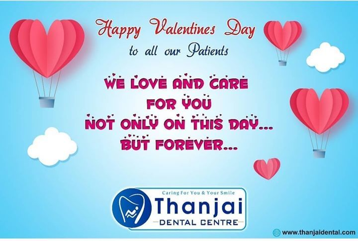 #HappyValentinesDay To All Our Patients!!#We LOVE & CARE FOR YOU ALWAYS...  #ThanjaiDentalCentre #BestDentalCare #Thanjavur #TamilNadu #https://ift.tt/2PzJ7dE