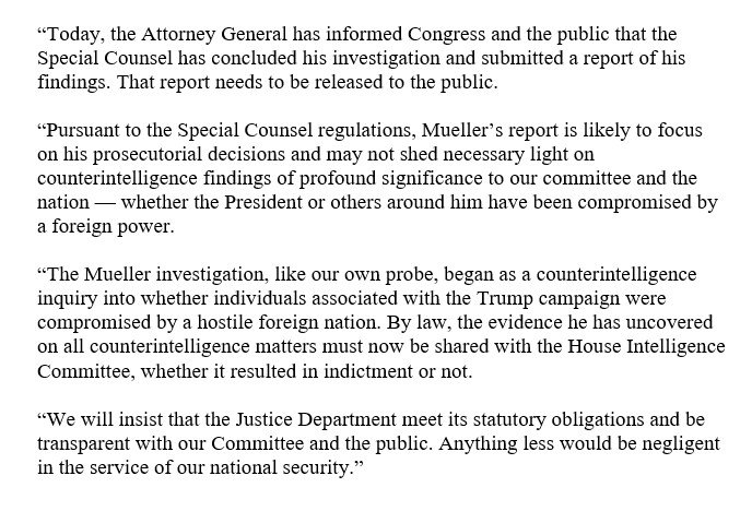 Mueller's investigation began as a counterintelligence inquiry into whether individuals associated with the Trump campaign were compromised by a foreign power.  By law, that evidence he uncovered must be shared with our Committee.  And his report must also be made public. Now.