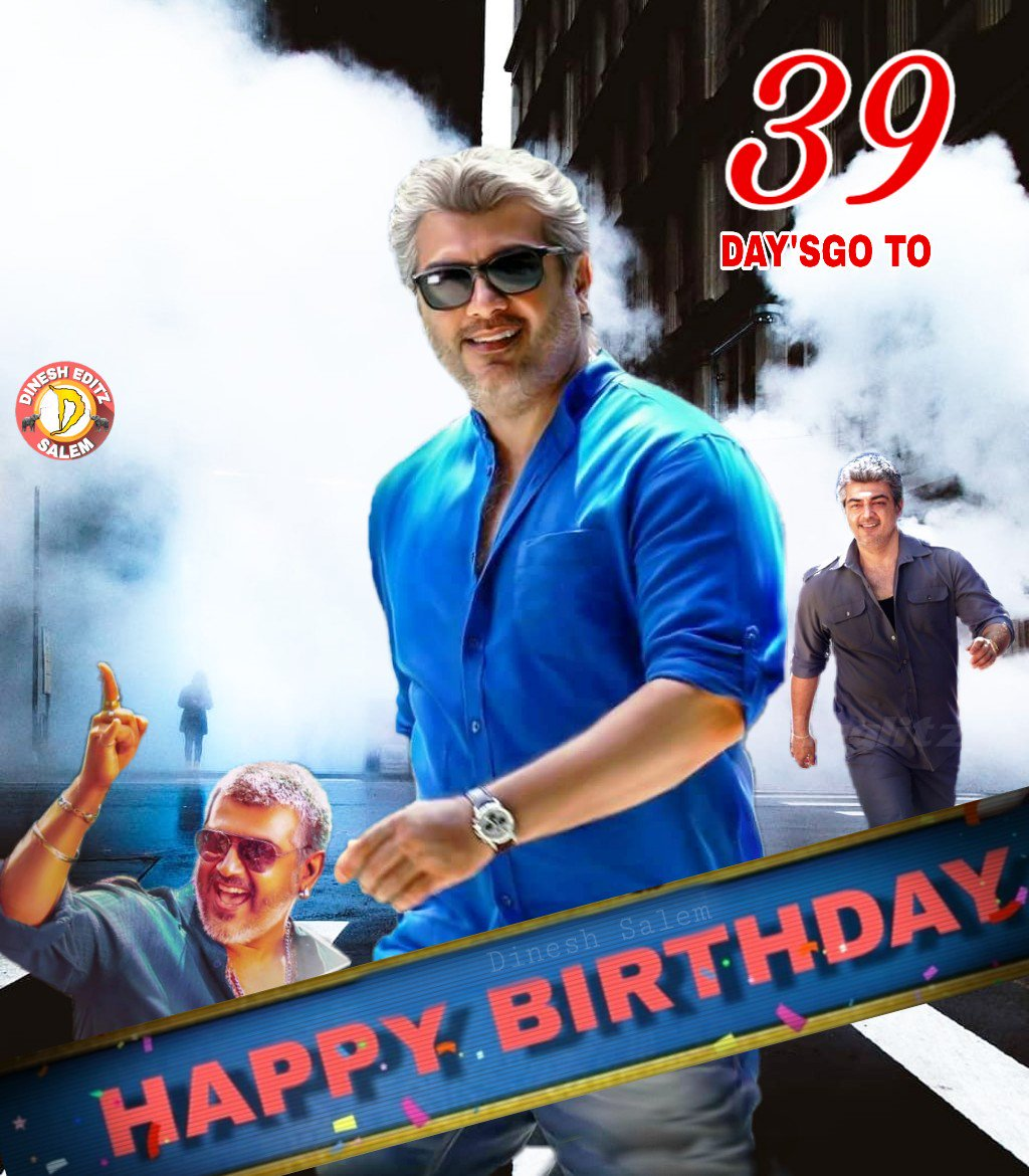 &quot; #ThalaBirthdayCountdownPoster &quot;  &quot; 39 DAYS MORE &quot;   Designer : @DineshK19682638     @AjithDesigns Official <br>http://pic.twitter.com/1tisBUVjC0