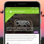 Image for the Tweet beginning: Android nieuws #12: Google Stadia