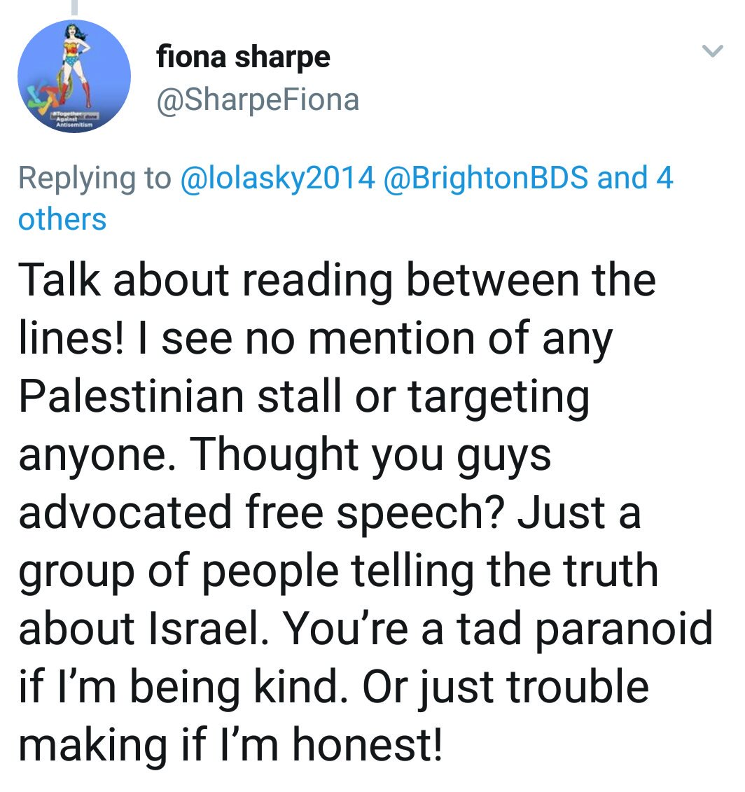 Tweet by vice-chair of @Sussexfriends denying her members target local Palestine stall.  Couple of hours later her members mob local Palestine stall. @SussexJewishRep @peterkyle @danieljyates