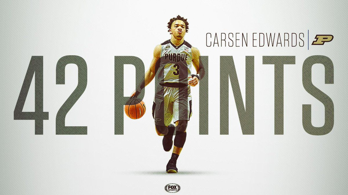 42 POINTS 🙌  Carsen Edwards BALLED OUT for Purdue.