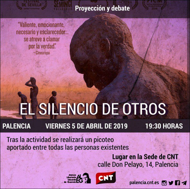 aa6e6091d ...  31 ciudad-de-palencia-memoria -historica-aleg-cnt-proyeccion-y-debate-del-documental-el-silencio-de-otros-viernes-5-de- abril-de-2019-a-las-19-30-horas  ...