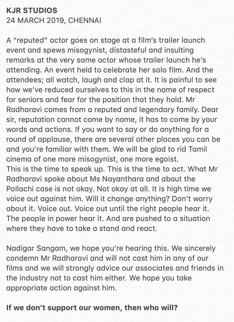 We sincerely condemn Mr #RadhaRavi and will not cast him in any of our films and we will strongly advice our associates and friends in the industry not to cast him either.  #Nayanthara #KolaiyuthirKaalam #KJRStudios