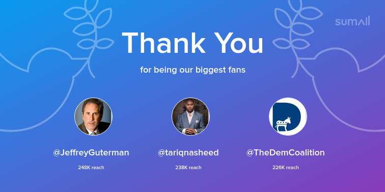 Our biggest fans this week: @JeffreyGuterman, @tariqnasheed, @TheDemCoalition. Thank you! via https://sumall.com/thankyou?utm_source=twitter&utm_medium=publishing&utm_campaign=thank_you_tweet&utm_content=text_and_media&utm_term=188dcaf535c12951bbb19ae3 …