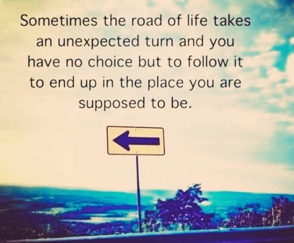 Sometimes the road of life takes unexpected turn.......#MondayMotivation #entrepreneur #Leadership #Success #inspiration