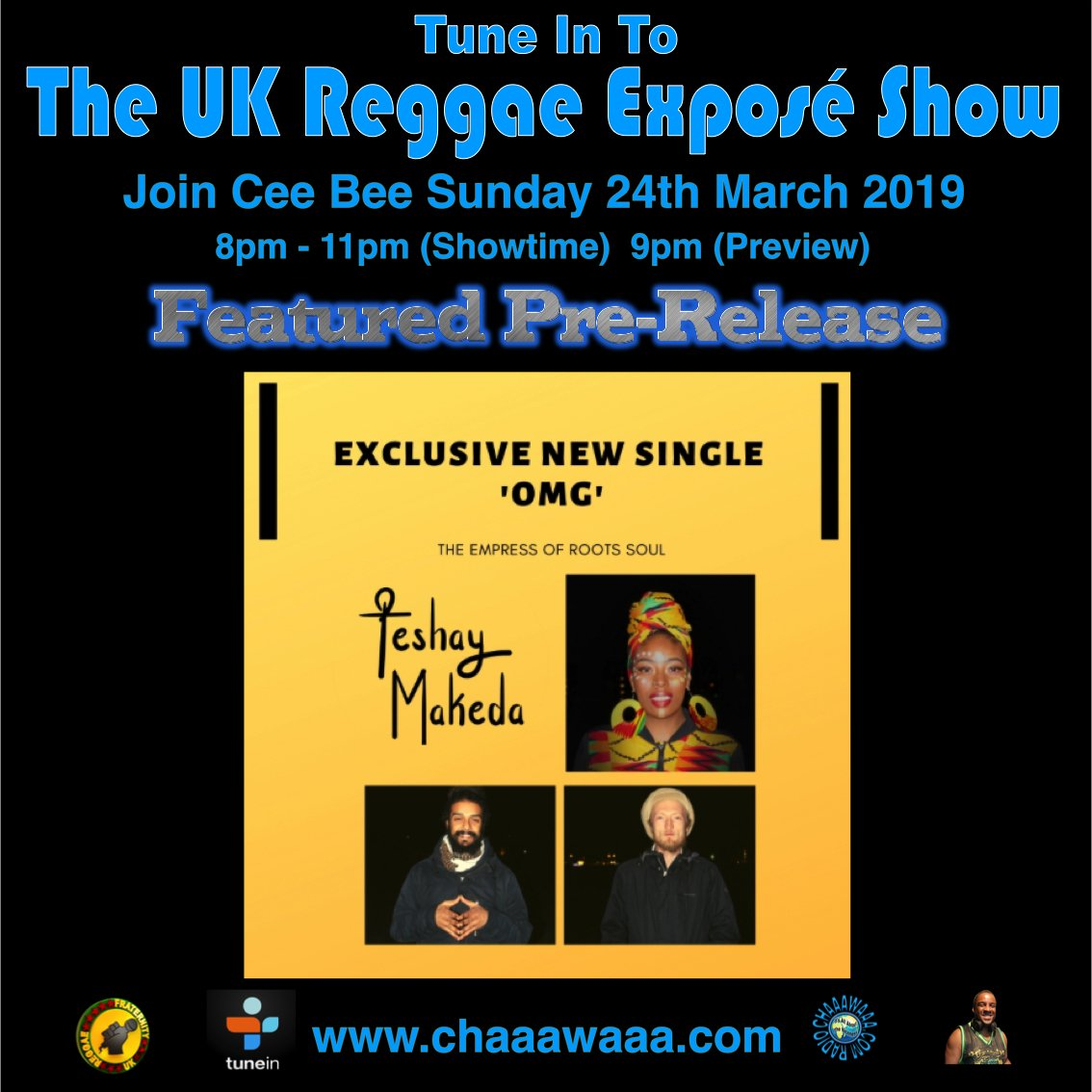 Join me TODAY Sunday 24th March 2019 to hear my featured PRE-RELEASE 'OMG by #TeshayMakeda'. Listen to the 'UK Reggae Exposé Show' on http://www.chaaawaaa.com  8pm to 11pm (UK Time). Preview at 9pm.  @TeshayMakeda #Reggae #Music @studio30records @MICHAELOGORDON