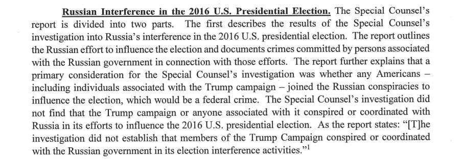 "KEY SENTENCE FROM BARR'S LETTER: ""The Special Counsel's investigation did not find that the Trump campaign or anyone associated with it conspired or coordinated with Russia in its efforts to influence the 2016 U.S. presidential election."""