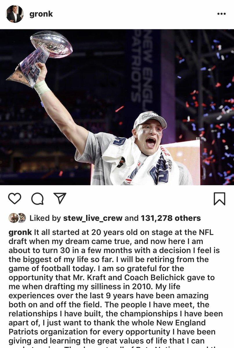 BREAKING | NE Patriots TE Rob Gronkowski announces retirement from the NFL on his Instagram.