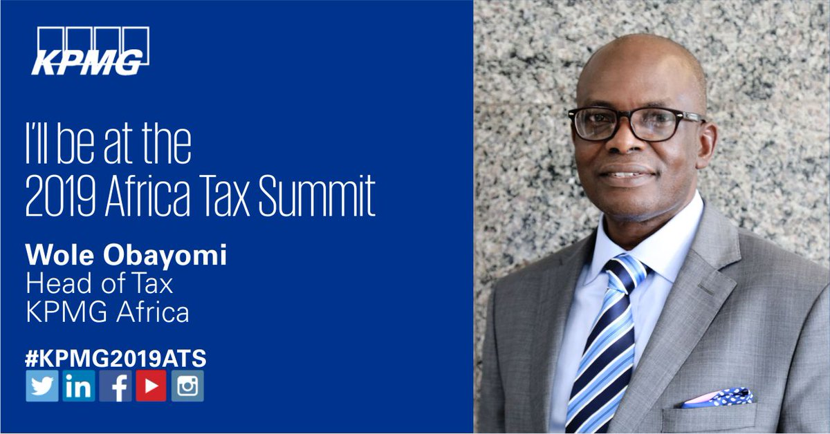 Join @KPMG_NG's @WoleObayomi at the 2019 KPMG Africa Tax Summit in Capetown, SouthAfrica as he shares good practices, experiences and knowledge in tax matters. Date: 25 - 27 March, 2019. #2019KPMGATS #KPMGNigeria #KPMGAfrica https://t.co/SEXQx3RPZN