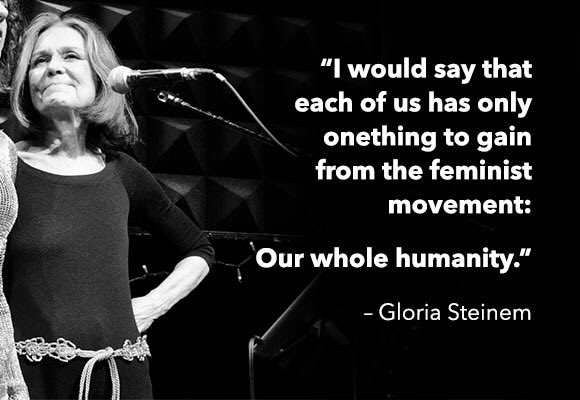 Happy 85th birthday to Gloria Steinem.