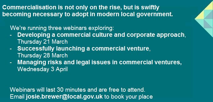 That's two webinars down, one to go! We've covered how to develop a corporate approach and launching a venutre, now its time to look at risks and legal issues and how to manage them.  Next webinar will take place on 3 April. Email josie.brewer@local.gov.uk for your place