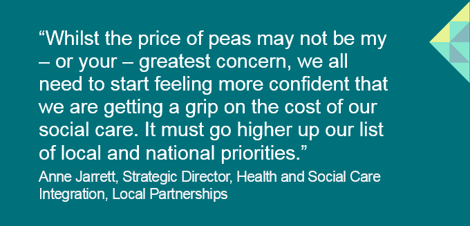 "Anne Jarrett's blog for ADASS, ""The Price of Peas"" questions the relationship between cost and value of social care in councils and what more councils could do to understand fees, funding and price transparency: https://t.co/9WrxPXaPLv #SocialCare #LocalGov #PriceofPeas @1adass"