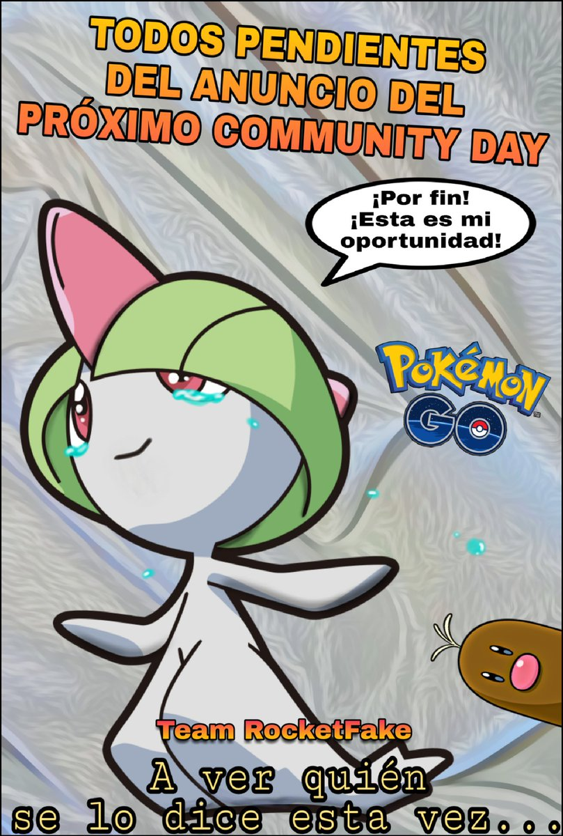 RT @TRocketFake: #PokemonGOCommunityDay #PokemonGO #PrayForRalts #SeVeVenir #OtraLlorera https://t.co/QWd3WgQLMC