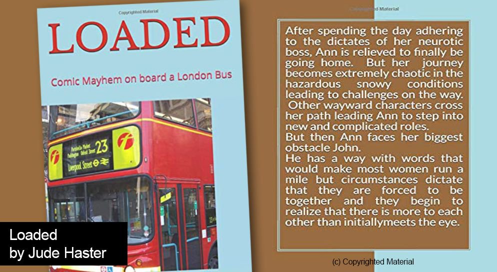 Thank you @JudeHaste_write for helping me reach my 2,000 #Writer follow - I just grabbed Loaded, Comic Mayhem on London Bus. I like your fun style and topical side issues. Ill be back for more of your books! USA: buff.ly/2JFrNWv UK: buff.ly/2HEqipN