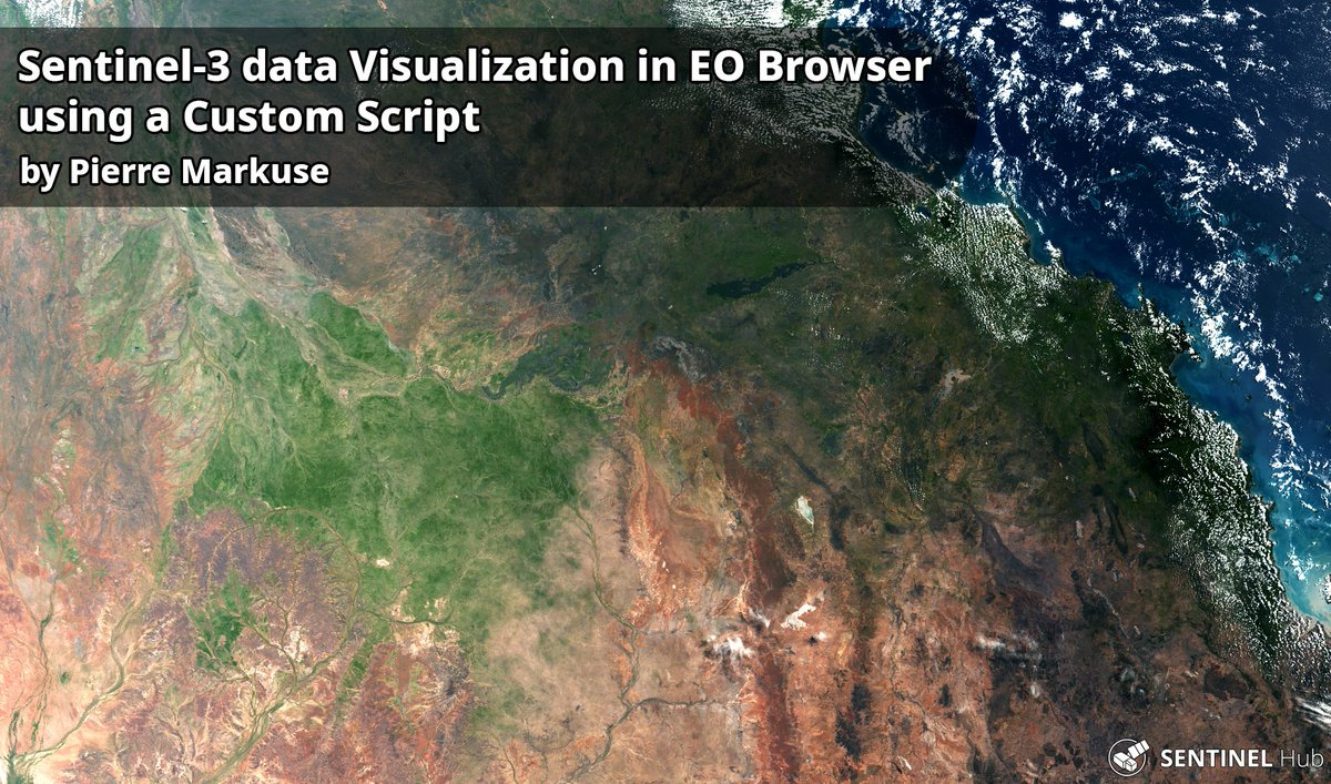 Sentinel-3 data Visualization in EO Browser using a Custom Script by Pierre Markuse