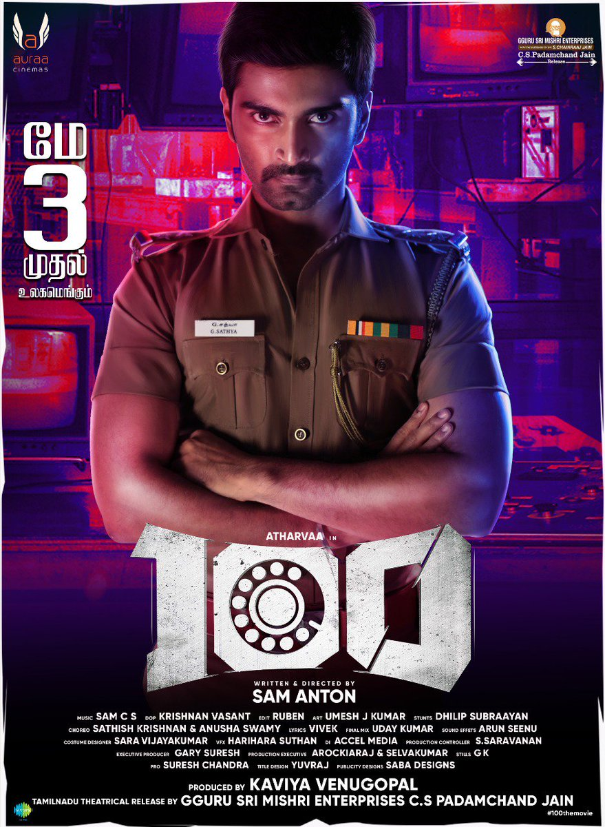 The Much Awaited @Atharvaamurali 's Cop Thriller #100TheMovie Releasing On May 3rd !   #100TheMovieFromMay3rd    @ihansika @samanton21 @samcsmusic @dhilipaction @iyogibabu @AntonyLRuben @krishnanvasant @Auraacinemas @cskishan @saregamasouth @donechannel1 @VanquishMedia__