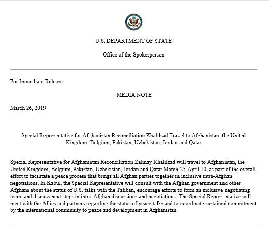 Special Representative for Afghanistan Reconciliation Zalmay Khalilzad will travel to Afghanistan, the United Kingdom, Belgium, Pakistan, Uzbekistan, Jordan and Qatar March 25-April 10