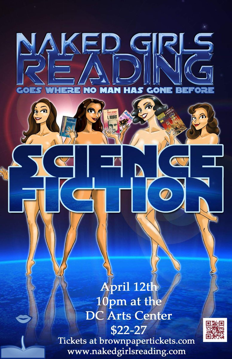 Tickets now available for Naked Girls Reading DC presents Science Fiction Award Winners, 4/12/19 @dcartscenter. Link in bio!