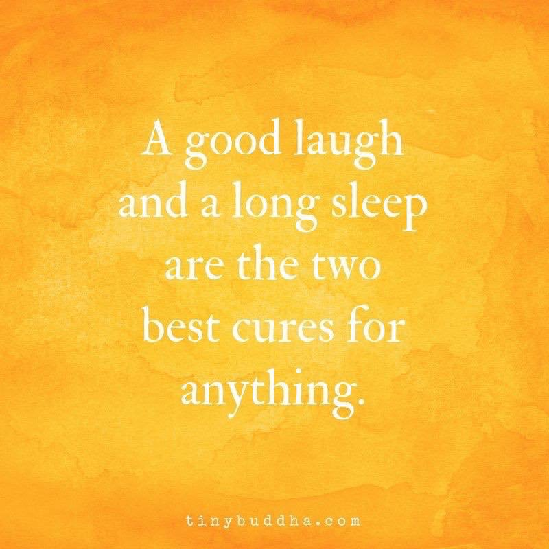 #Laugh and #sleep more! You have our permission :)
