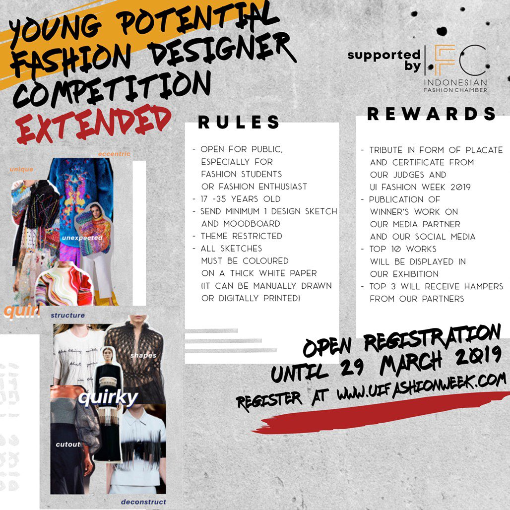 Ui Fashion Week 2020 On Twitter Young Potential Fashion Designer Competition Is A Fashion Design Competition For Every Young Souls Who Want To Prove Their Skills And Passion For Design So No