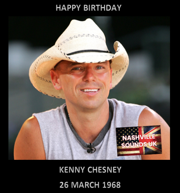 Happy Birthday to Kenny Chesney.