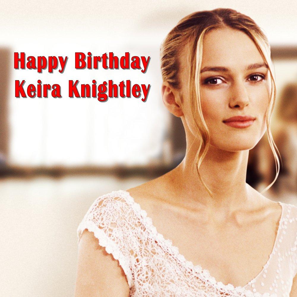 Happy Birthday, Keira Knightly!