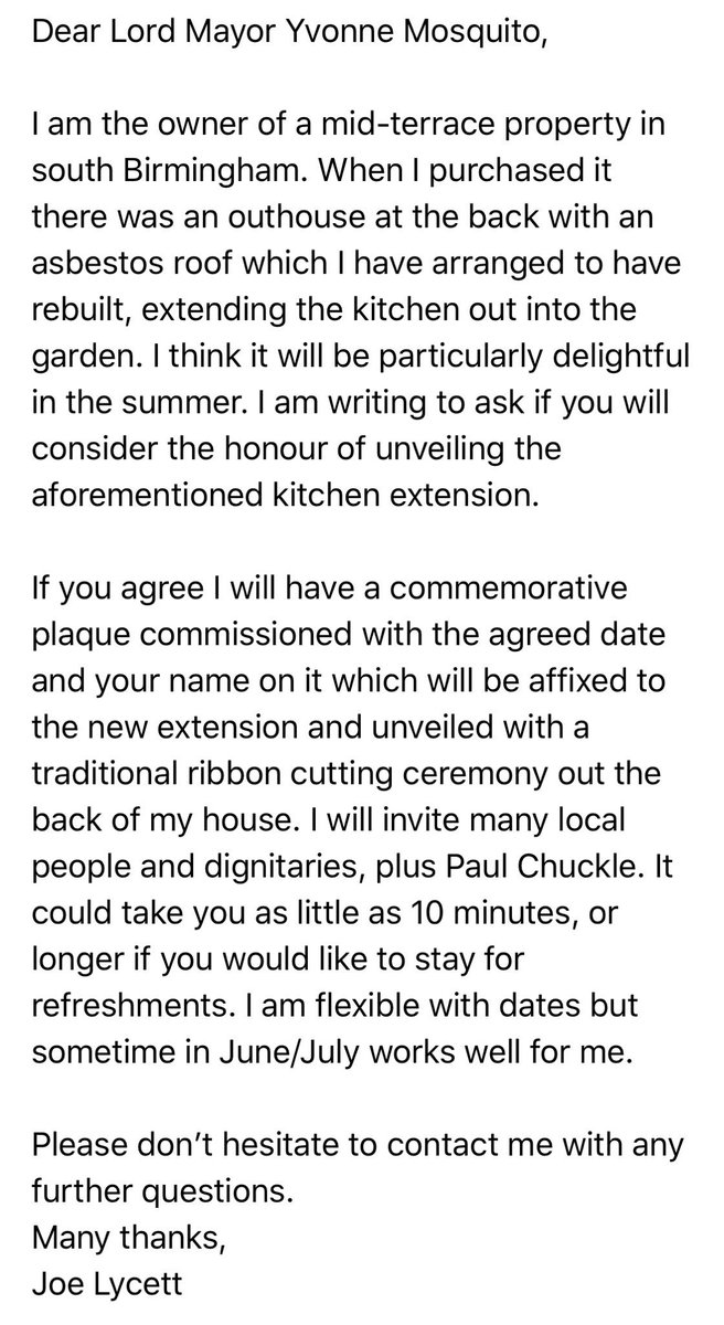 Just emailed the Lord Mayor of Birmingham to ask if she'll unveil my kitchen extension lol