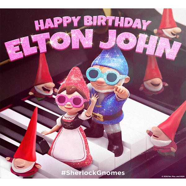 HAPPY BIRTHDAY ELTON JOHN