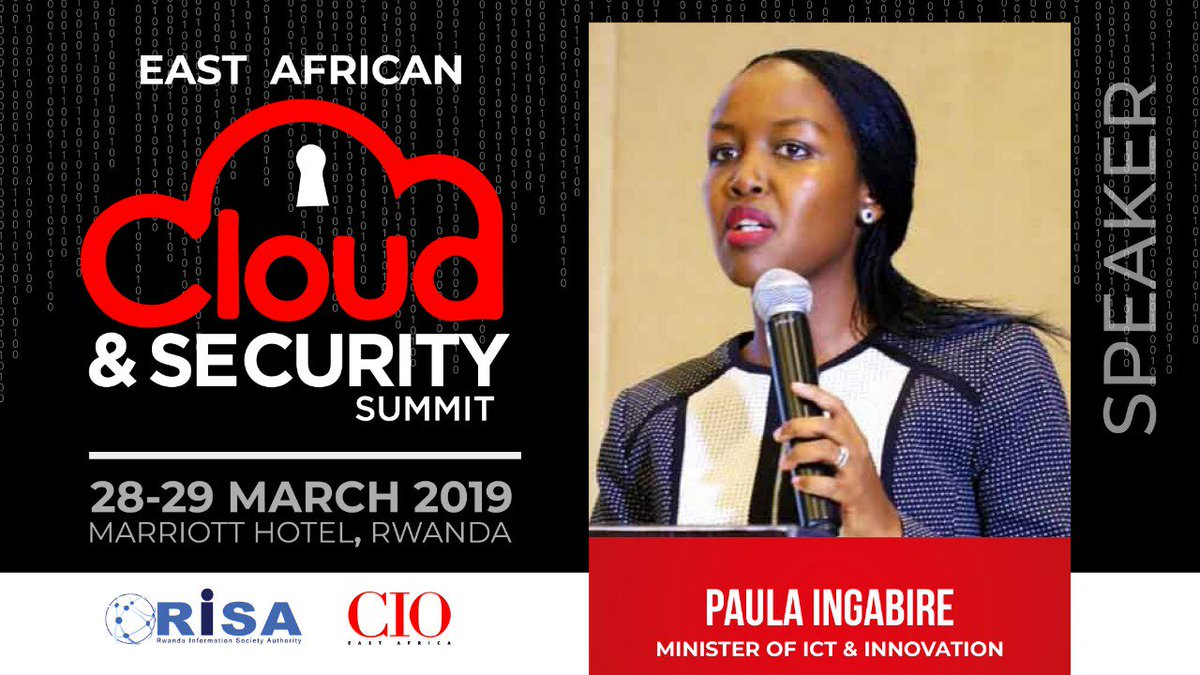 .@MusoniPaula Minister @RwandaICT, #Rwanda's Ministry of ICT and Innovation, will be speaking at this year's #CIOCSS.  The event, hosted by #CIOEA & @RISARWANDA will take place from 28th-29th of March 2019 in #Kigali, #Rwanda.