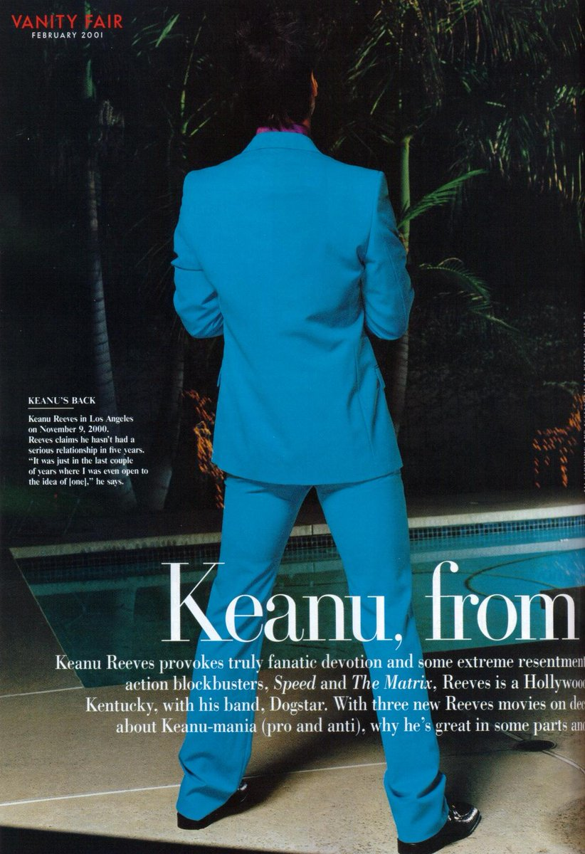 Keanu Reeves Fan On Twitter Throwbackthursday To Keanu Reeves Featured In Vanity Fair Magazine February 2001 Issue